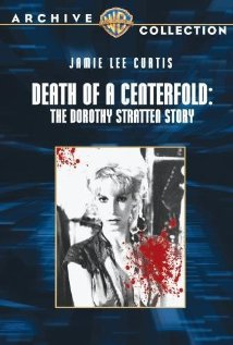 Death of a Centerfold: The Dorothy Stratten Story | ShotOnWhat?