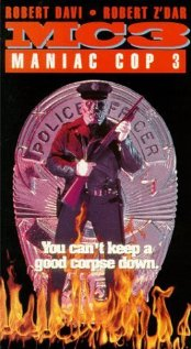 Maniac Cop 3: Badge of Silence | ShotOnWhat?