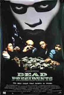 Dead Presidents Technical Specifications