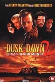 From Dusk Till Dawn 2: Texas Blood Money | ShotOnWhat?