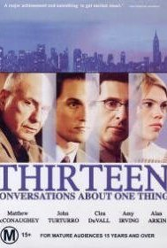 Thirteen Conversations About One Thing | ShotOnWhat?