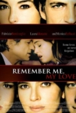 Remember Me, My Love | ShotOnWhat?