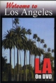 Welcome to Los Angeles: Quintessential LA