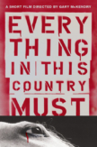 Everything in This Country Must (2004)