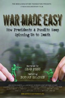 War Made Easy: How Presidents & Pundits Keep Spinning Us to Death | ShotOnWhat?