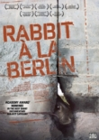 Rabbit à la Berlin (2009)
