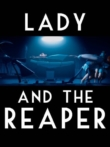 The Lady and the Reaper (La dama y la muerte) (2009)