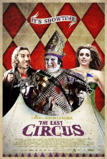 The Last Circus | ShotOnWhat?