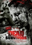 Dead Survivors | ShotOnWhat?