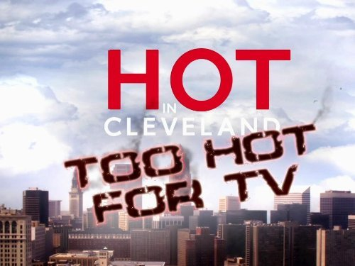 """Hot in Cleveland"" Too Hot for TV Technical Specifications"