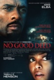 No Good Deed | ShotOnWhat?