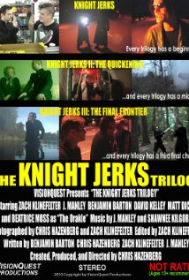 The Knight Jerks Trilogy Technical Specifications
