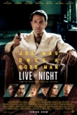 Live by Night | ShotOnWhat?