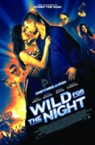 Wild for the Night (2015)