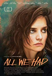 All We Had (2016)  Technical Specifications