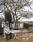 Mr Lonesome | ShotOnWhat?